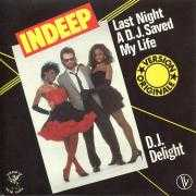 Details Indeep - Last Night A D.J. Saved My Life