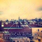Details American Authors - Best day of my life