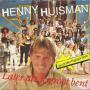 Details Henny Huisman - Later Als Je Groot Bent