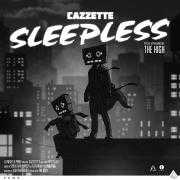 Details Cazzette - special appearance by The High - Sleepless