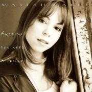 Coverafbeelding Mariah Carey - Anytime You Need A Friend