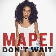 Coverafbeelding Mapei - Don't wait