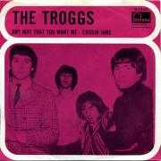 Details The Troggs - Any Way That You Want Me