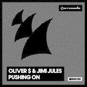 Details Oliver $ & Jimi Jules - Pushing on