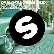 Coverafbeelding Dr. Kucho! & Gregor Salto - Can't stop playing (Oliver Heldens & Gregor Salto remix)