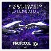 Coverafbeelding Nicky Romero & Vicetone (ft. When We Are Wild) - Let me feel