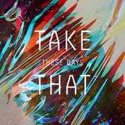 Coverafbeelding Take That - These days