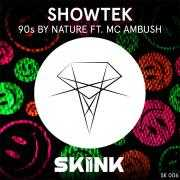 Coverafbeelding Showtek ft. MC Ambush - 90s by nature