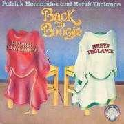 Coverafbeelding Patrick Hernandez and Hervé Tholance - Back To Boogie