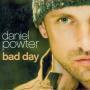 Details Daniel Powter - Bad Day
