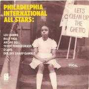 Details Philadelphia International All Stars - Let's Clean Up The Ghetto