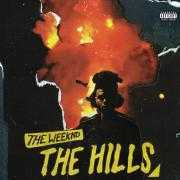 Coverafbeelding The Weeknd - The hills