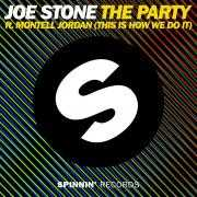 Coverafbeelding Joe Stone ft. Montell Jordan - The party (this is how we do it)