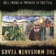 Details neil young + promise of the real - the monsanto years
