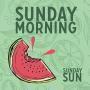 Details Sunday Sun - Sunday morning