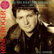 "Coverafbeelding Rene Froger - Are You Ready For Loving Me (The 7"" PWL Beach-Mix)"