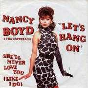 Details Nancy Boyd & The Cappello's - Let's Hang On
