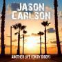 Coverafbeelding Jason Carlson - Another life (diggy diggy)