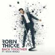 Coverafbeelding Robin Thicke ft. Nicki Minaj - Back together