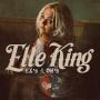 Coverafbeelding Elle King - Ex's & oh's