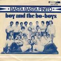 Details Boy and The Bo-Boys - Basta Basta Finito