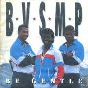 Details B.V.S.M.P - Be Gentle