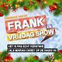 Details Vrienden van de Frank En Vrijdag Show - Het is pas echt kerstmis (als Mariah Carey op de radio is)