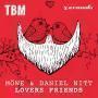 Coverafbeelding Möwe & Daniel Nitt - Lovers friends
