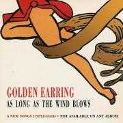 Details Golden Earring - As Long As The Wind Blows