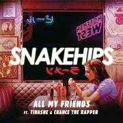 Details Snakehips ft. Tinashe & Chance The Rapper - All my friends
