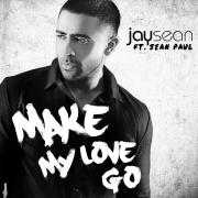 Details Jay Sean ft. Sean Paul - Make my love go