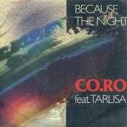 Details Co.Ro feat. Tarlisa - Because The Night