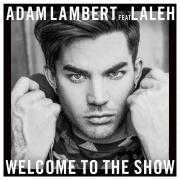 Details Adam Lambert feat Laleh - Welcome to the show