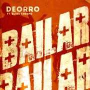Coverafbeelding Deorro ft. Elvis Crespo - Bailar