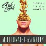 Coverafbeelding Cash Cash & Digital Farm Animals feat. Nelly - Millionaire