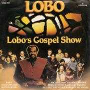 Details Lobo ((NLD)) - Lobo's Gospel Show
