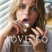 Details Tove Lo - Cool girl