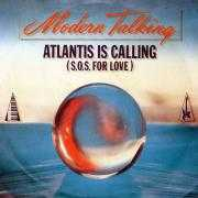 Coverafbeelding Modern Talking - Atlantis Is Calling (S.O.S. For Love)