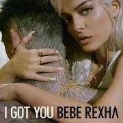 Details Bebe Rexha - I got you