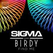 Coverafbeelding Sigma featuring Birdy - Find me