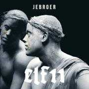 Coverafbeelding Jebroer and DJ Paul Elstak - Kind van de duivel