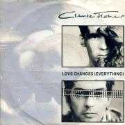 Details Climie Fisher - Love Changes (Everything)