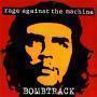 Details Rage Against The Machine - Bombtrack