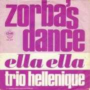 Coverafbeelding Trio Hellenique / Duo Acropolis / Mikis Theodorakis / Trio Hellenique - La Danse De Zorba ((1965)) / Zorba Le Grec ((1965)) / Zorba De Griek ((1965)) / Zorba's Dance ((1974))