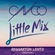 Coverafbeelding CNCO & Little Mix - Reggaetón lento (remix)