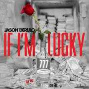 Details Jason Derulo - If I'm lucky