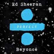 Details Ed Sheeran / Ed Sheeran & Beyoncé - Perfect
