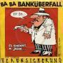 Details Erste Allgemeine Verunsicherung - Ba Ba Banküberfall