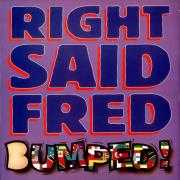 Coverafbeelding Right Said Fred - Bumped!