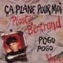 Coverafbeelding Plastic Bertrand - Ça Plane Pour Moi